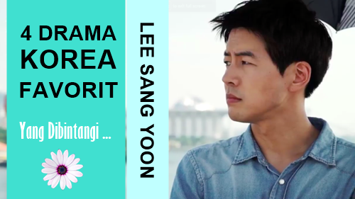 drama korea favorit lee sang yoon
