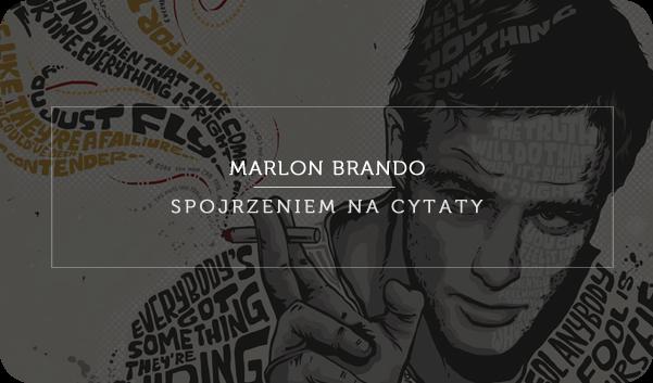 Marlon Brando Spojrzeniem Na Cytaty