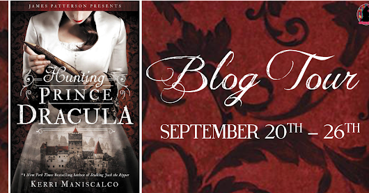 Hunting Prince Dracula by Kerri Maniscalco (Review & #Giveaway)
