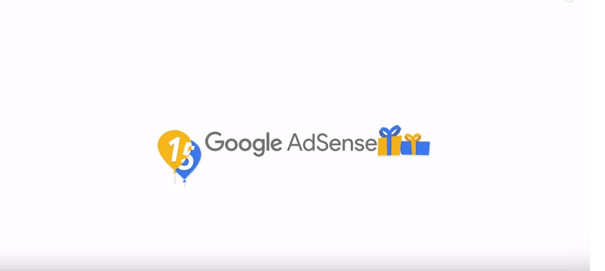 "Google AdSense Celebrates 15 Years With A Video Titled ""15 Words To Sum Up 15 Years""."
