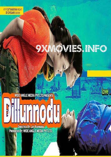 Dillunodu 2014 Hindi Dubbed 300MB Full Download