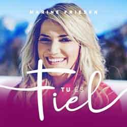Tu És Fiel – Marine Friesen
