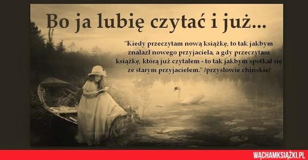 Książki Które Skradły Mi Serce Cytaty I Wiersze