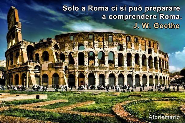 Roma E Romani 150 Frasi Sulla Città Eterna Aforismario