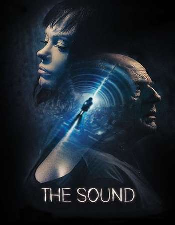 The Sound 2017 Full English Movie Download