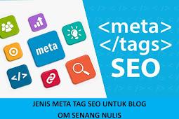 Jenis Meta Tag SEO Untuk Blog Kalian