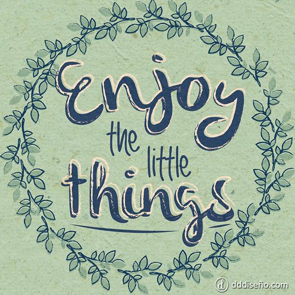 Disfruta-las-pequeñas-cosasfrases-imagenes-diseño-descargas-gratuitas
