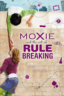 Cover of Moxie and the art of Rule Breaking: a 14-day mystery
