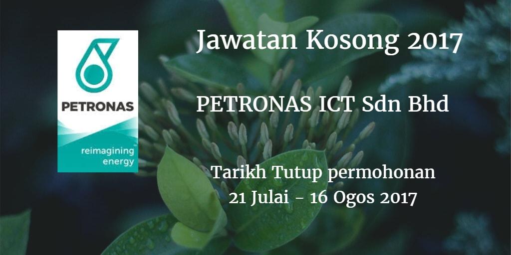 Jawatan Kosong PETRONAS ICT Sdn Bhd 21 Julai - 16 Ogos 2017