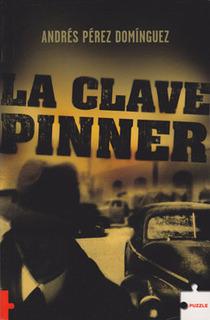 La Clave Pinner – Andres Perez Dominguez