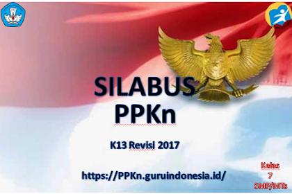 Silabus Mata Pelajaran PPKn Kelas 7 SMP Kurikulum 2013 Revisi 2017