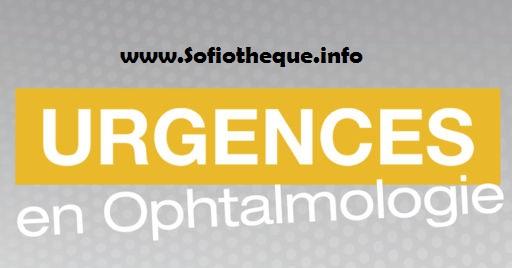 Télécharger livre des Urgences en Ophtalmologie PDF