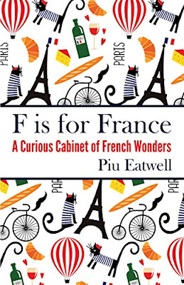 French Village Diaries book review F is for France by Piu Eatwell