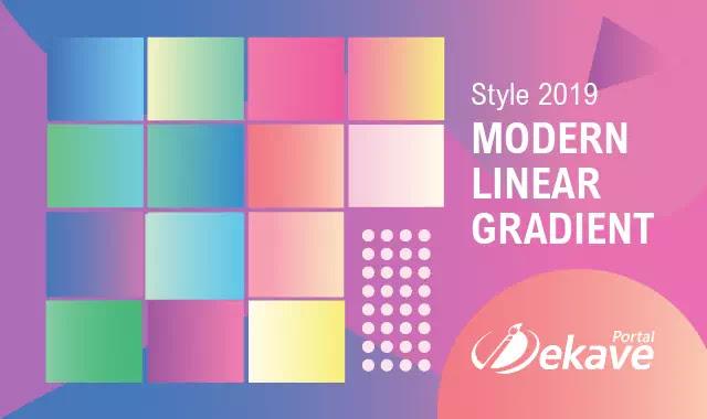 Berkenalan dengan Style Hits Desain 2019 :  Modern Linear Gradient