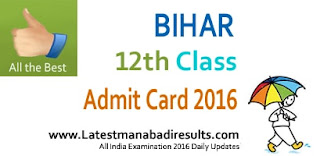 Bihar Board 12th Admit Card 2016 Roll Code, BSEB Sr.Secondary Admit Card 2016, BSEB 12th Class Practical Exams Admit Card 2016, BSEB +2 Intermediate Admit Card 2016