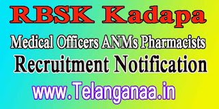 RBSK Kadapa Recruitment Notification 2016 - 112 Medical Officers ANM pharmacist posts Apply