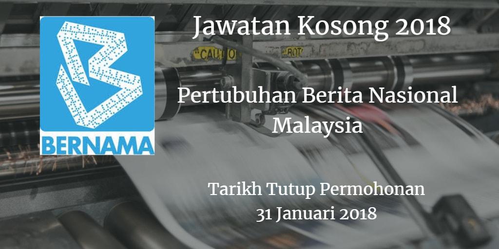 Jawatan Kosong BERNAMA 31 Januari 2018