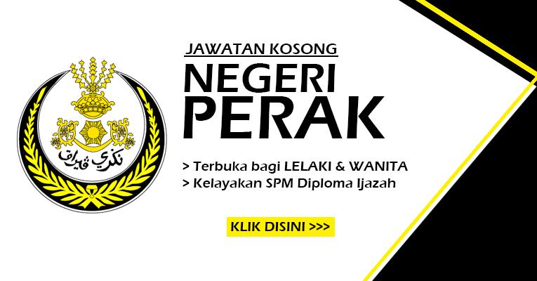 Jawatan Kosong Terbaru di Negeri Perak