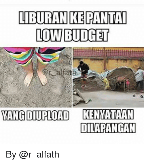 12 Meme Lucu 'Liburan Low Budget' Ini Bikin Ngakak Ketipu