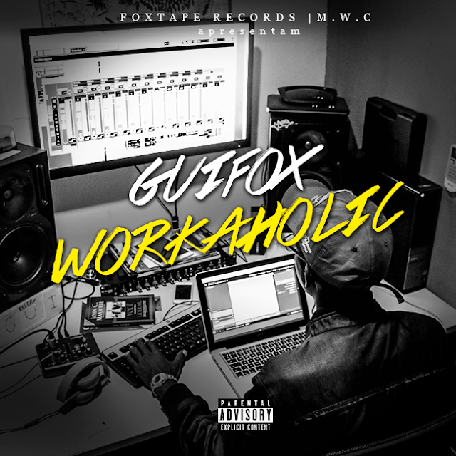 Workaholic é o mais novo trampo do Guifox