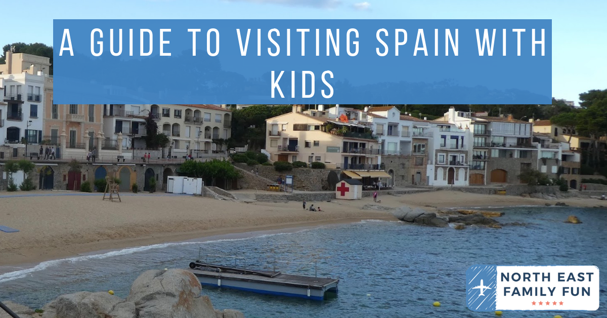 Our Guide to Visiting Spain with Kids