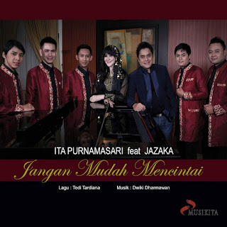 Ita Purnamasari - Jangan Mudah Mencintai (feat. Jazaka) on iTunes