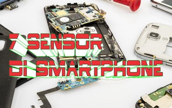 7 Sensor yang umum ada di Handphone Android