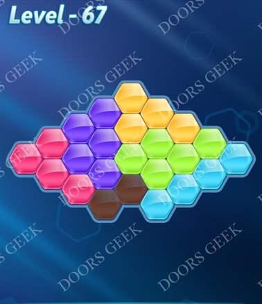 Block! Hexa Puzzle [6 Mania] Level 67 Solution, Cheats, Walkthrough for android, iphone, ipad, ipod