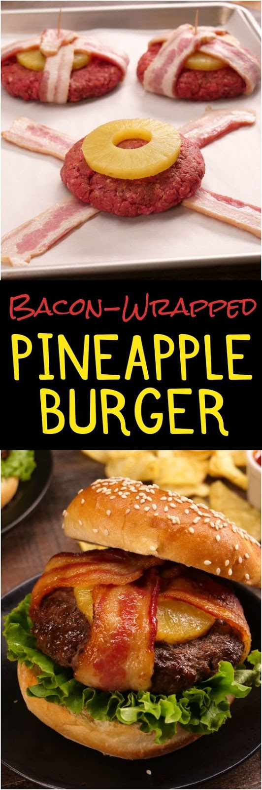 Bacon-Wrapped Pineapple Burgers