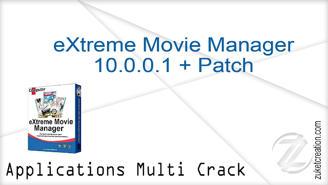 eXtreme Movie Manager 10.0.0.1 + Patch  |  71.8 MB