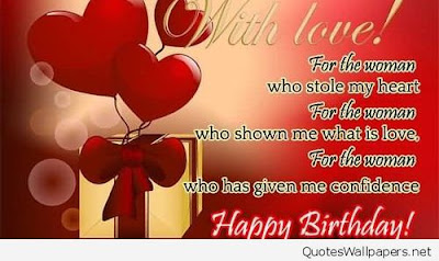 Happy Birthday Wises Cards For friends: for the the woman who stole my heart