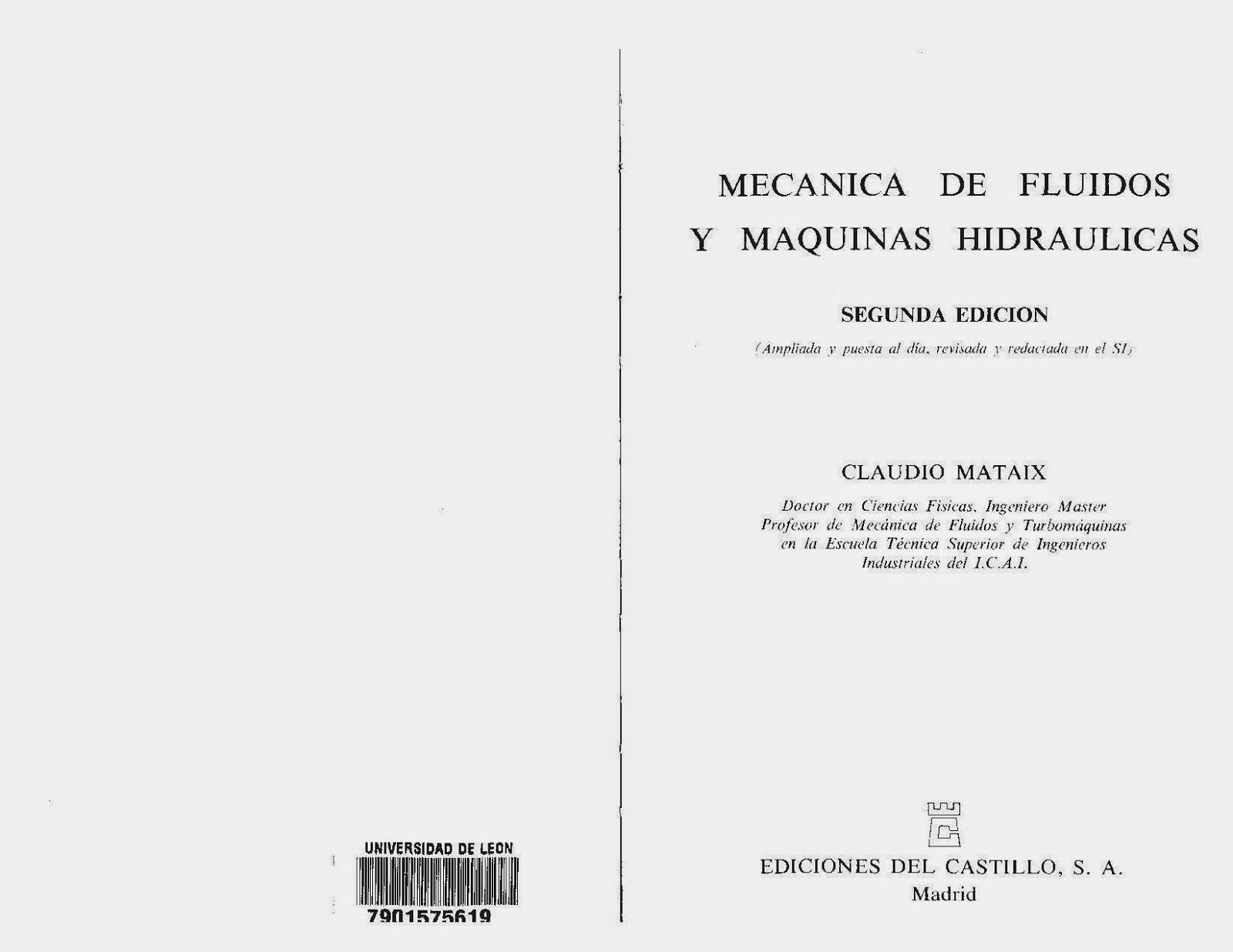 Libros Del Pobre Mecanica De Fluidos Y Máquinas Hidráulicas Claudio Mataix