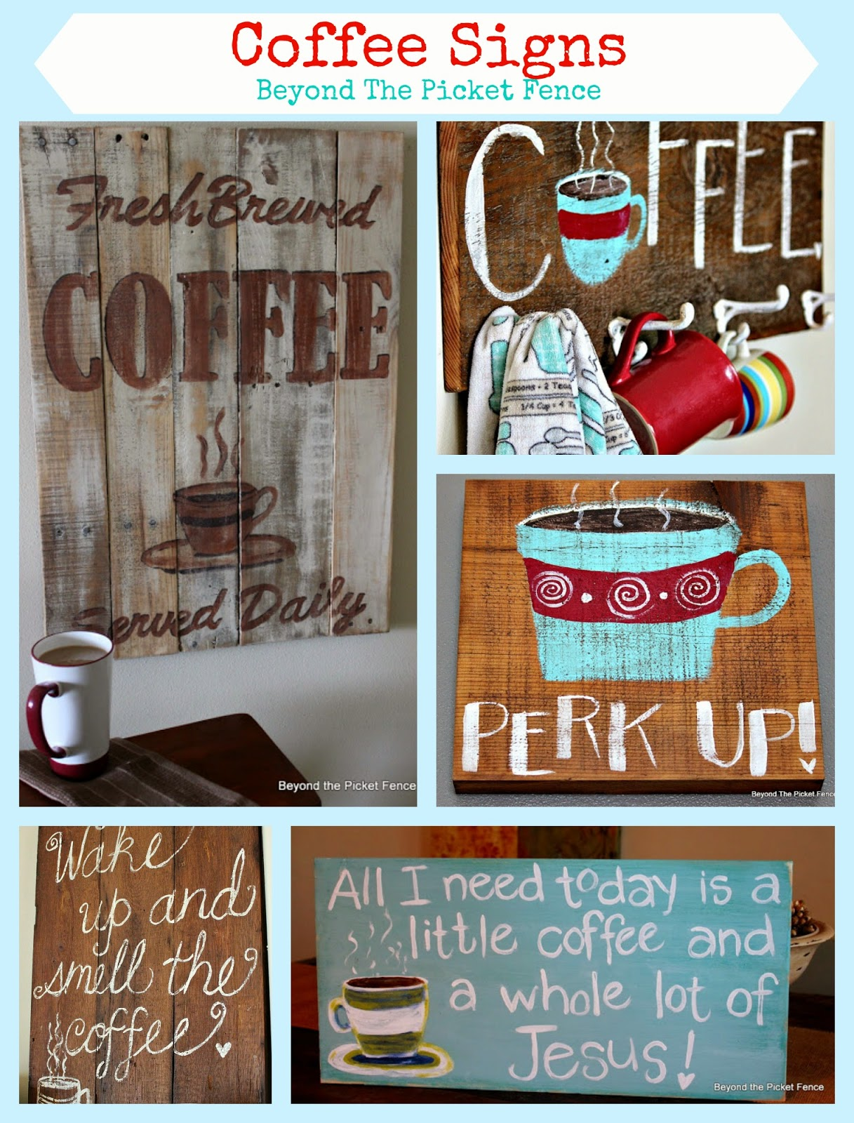 coffee, sign, hand-lettered, reclaimed wood, perk up, Beyond The Picket Fence, http://bec4-beyondthepicketfence.blogspot.com/2015/02/coffee-culture.html