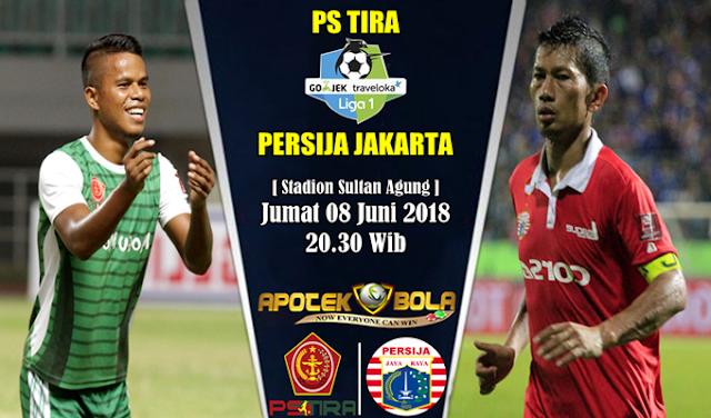 Prediksi PS Tira vs Persija Jakarta 8 Juni 2018