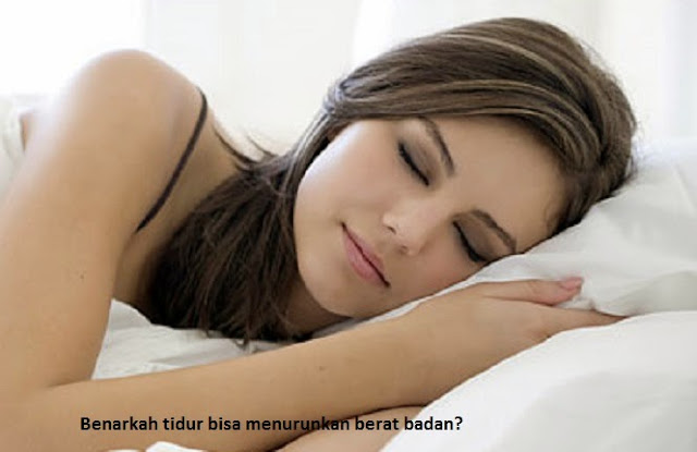 Menurunkan Berat Badan Hanya dengan Tidur