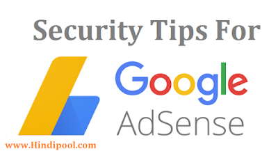 How To Secure Google Adsense Account Tips In Hindi