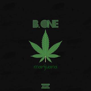 B One - Marijuana (Prod.Braulio Beatz)[Download]