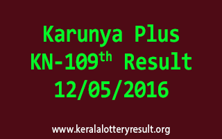KARUNYA PLUS KN 109 Lottery Result 12-5-2016