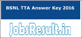 BSNL TTA Answer Key 2016