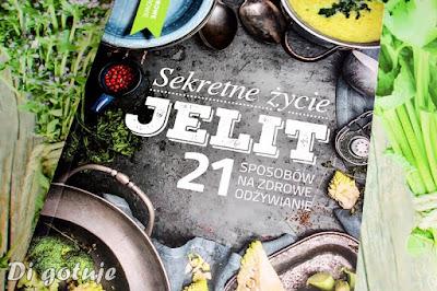 Sekretne życie jelit. 21 sposobów na zdrowe odżywianie - recenzja