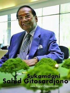 Biografi Pengusaha Sukses Sukamdani Sahid Gitosardjono