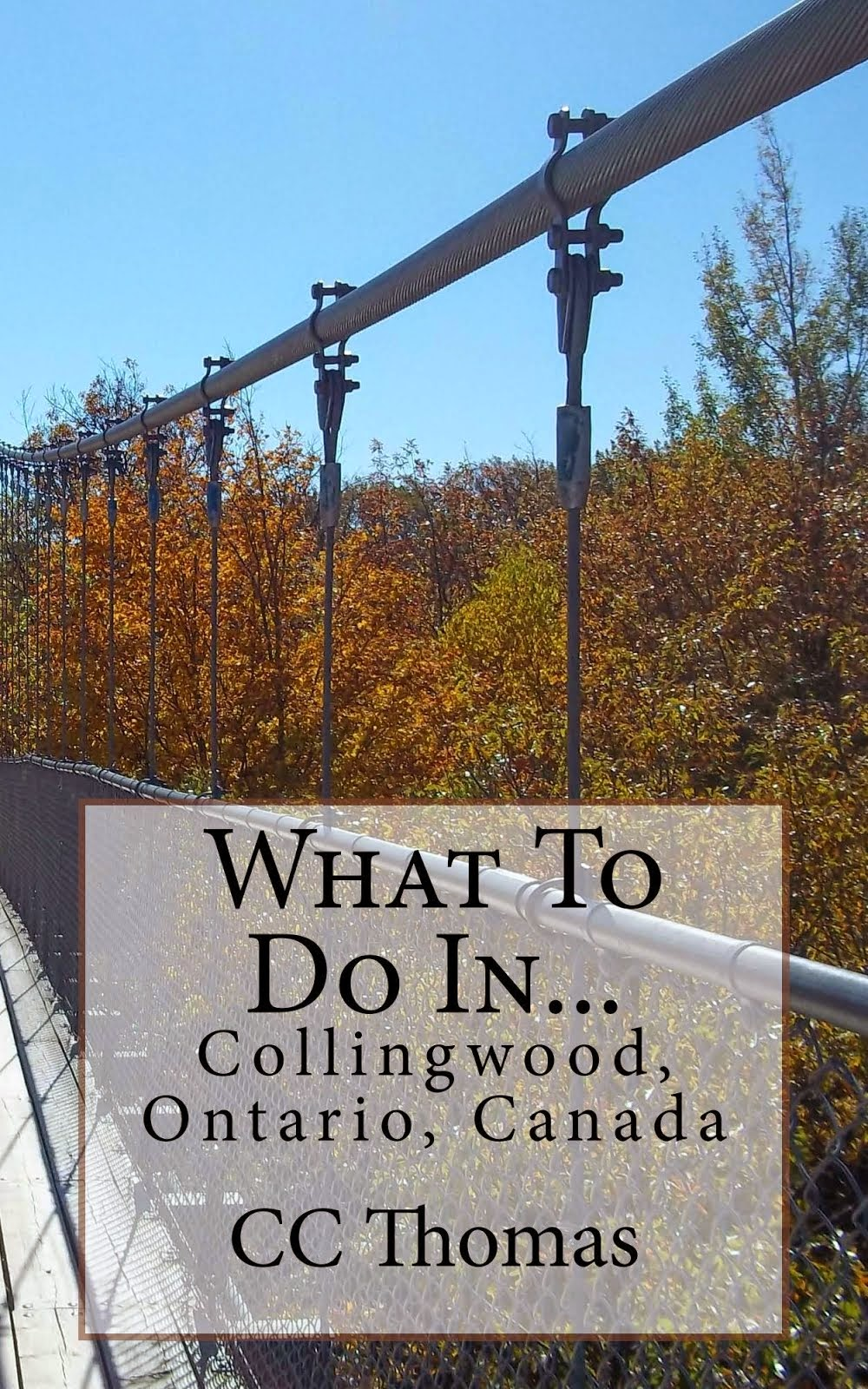 What to Do In Collingwood, Ontario, Canada