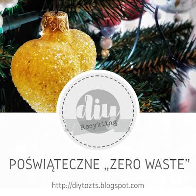 RECYKLING - Poświąteczne Zero Waste
