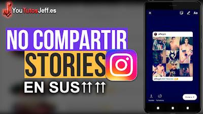 evitar que compartan mis fotos en sus stories, trucos instagram, instagram, instagram 2018, tutorial, configuracion instagram