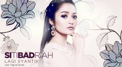 Download Lagu Siti Badriah Lagi Syantik Mp3 Terbaru 2018,Siti Badriah, Dangdut,