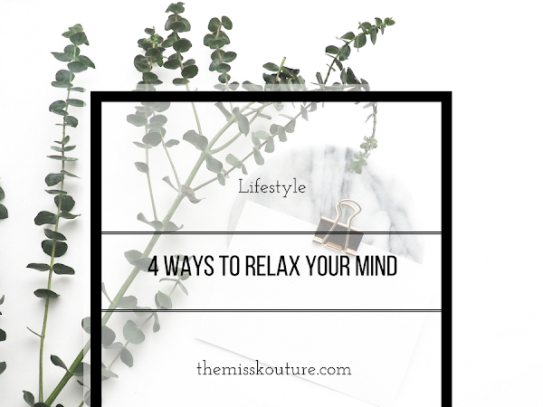 Four ways to relax your mind