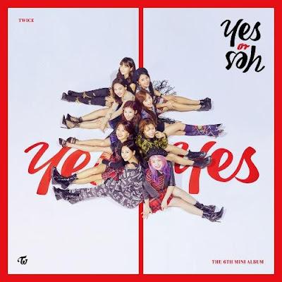 Lirik Lagu Twice - Yes or Yes [Romanization, Hangul, Inggris, Terjemahan]