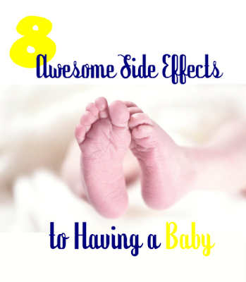 8 Awesome Side Effects to Having a Baby -- Not only is your baby going to be pretty cool, you're also going to discover a bunch of awesome side effects to becoming a parent that have nothing to do with him.  {posted @ Unremarkable Files}