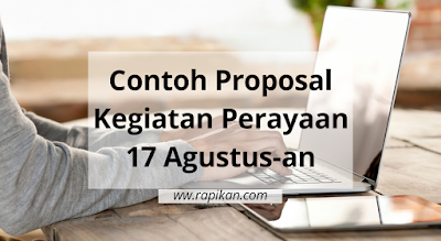 Contoh Proposal Kegiatan 17 Agustus an di Masyarakat Desa