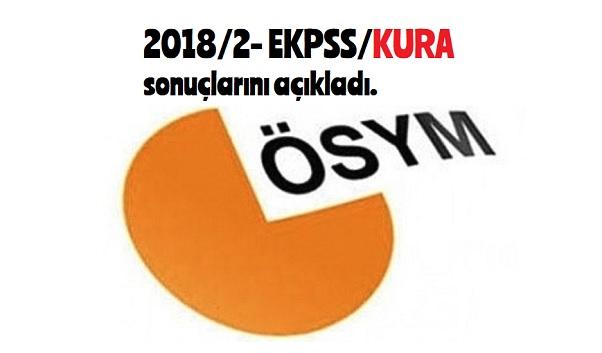 Ekpss KURA yerleştirme sonuçları açıklandı